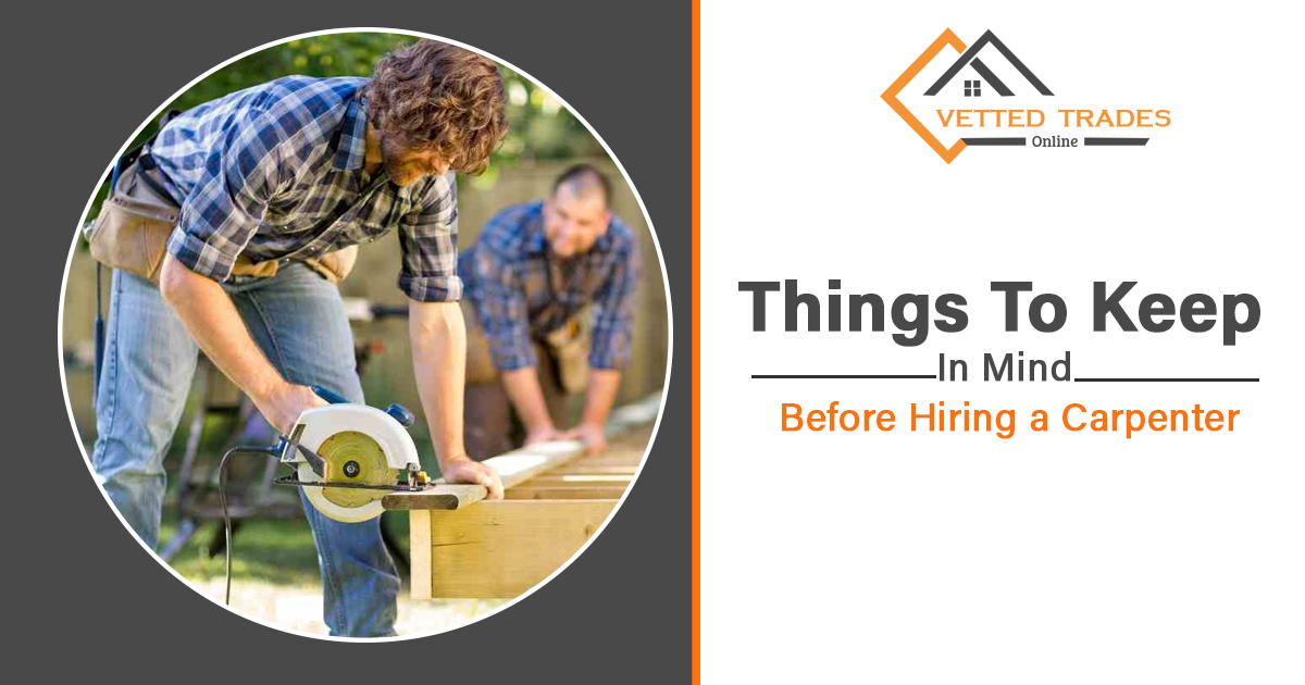 Things to keep in mind before hiring a carpenter