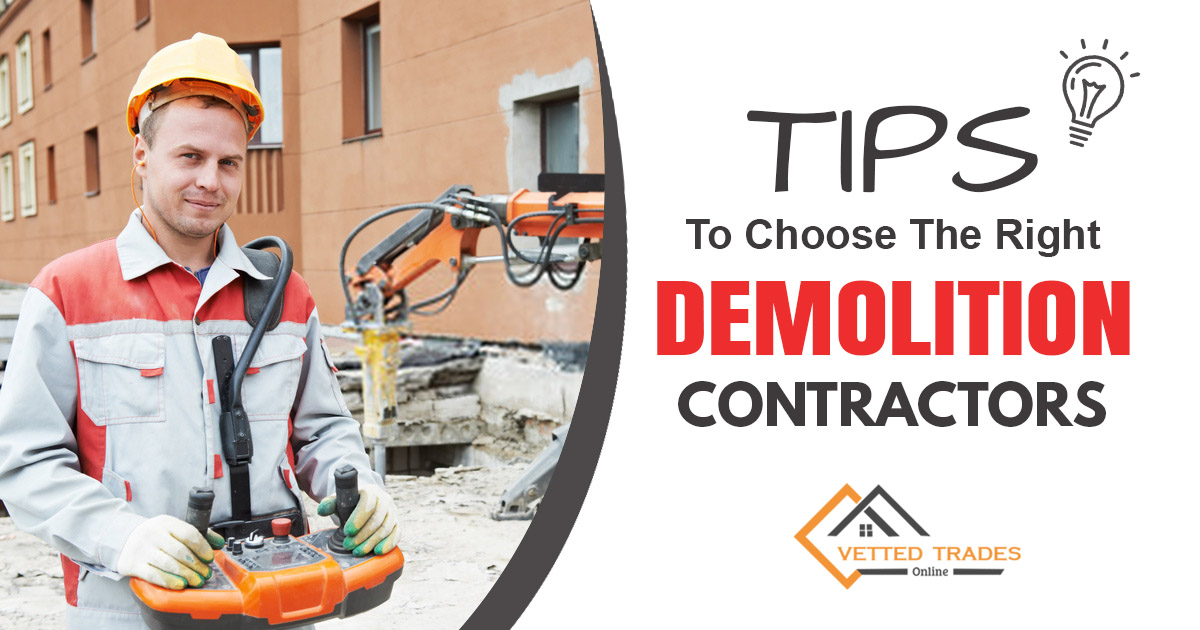 Tips to Choose the Right Demolition Contractors