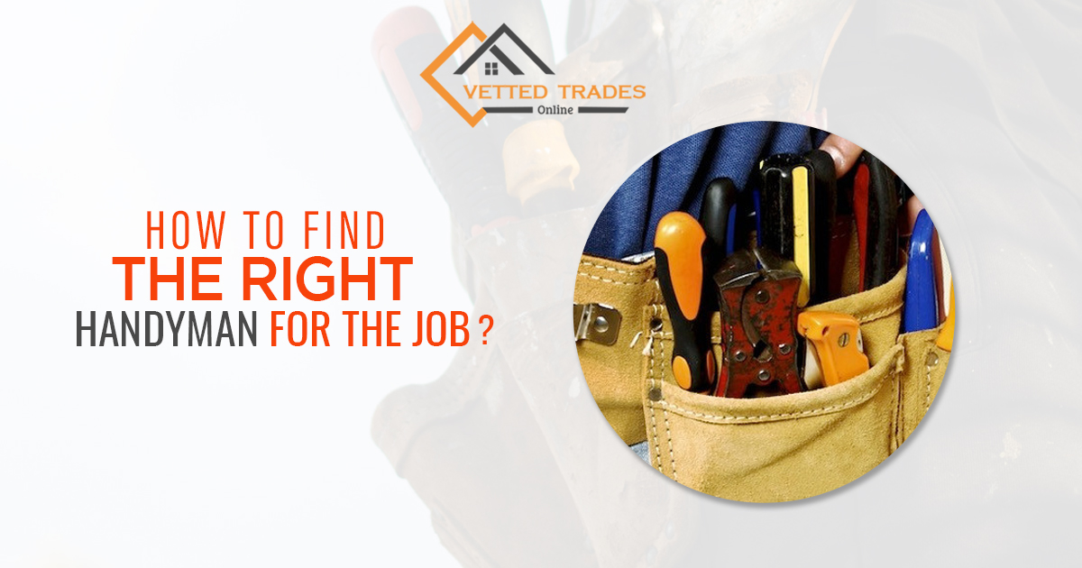 How To Find The Right Handyman For The Job