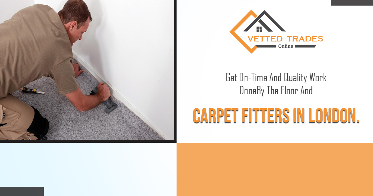 What are the tips to choose the right and skilled carpet fitter in London?
