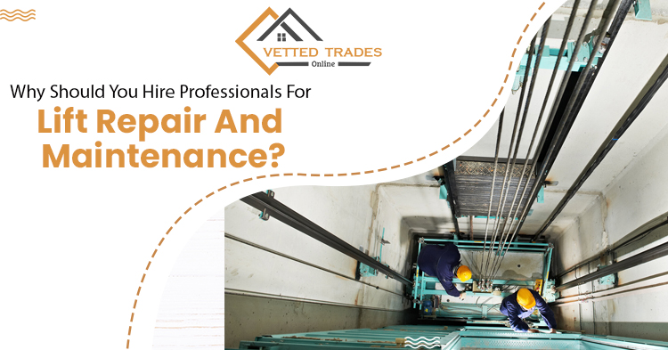 Why should you hire professionals for lift repair and maintenance?