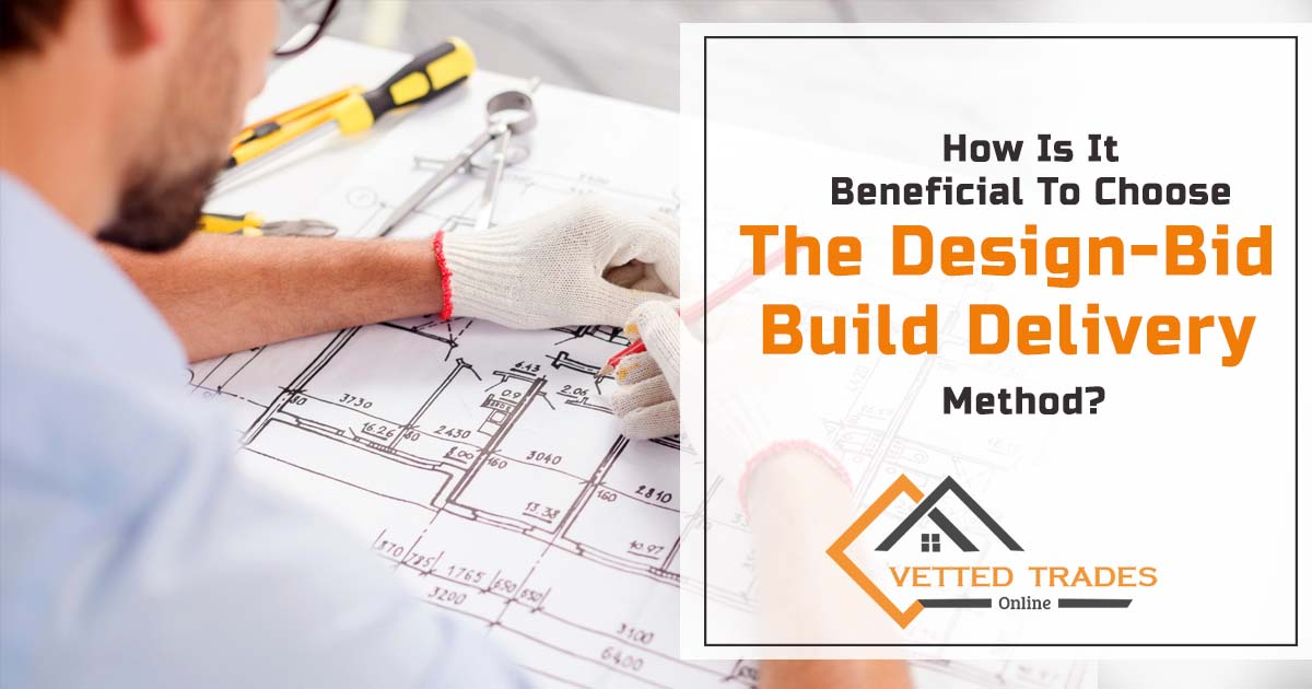 How is it beneficial to choose the design-bid Build Delivery method?