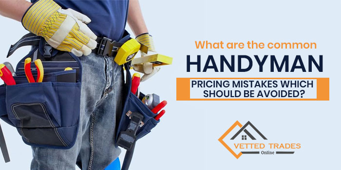What are the common handyman pricing mistakes which should be avoided?